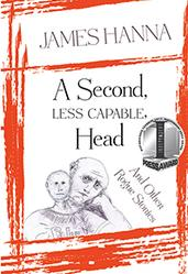 A Second, Less Capable, Head And Other Rogue Stories